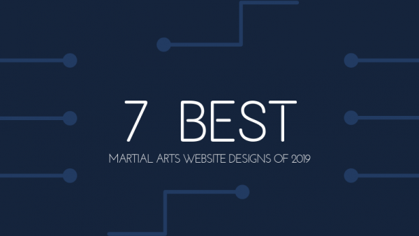 7 Best Martial Arts Website Designs of 2019 [2020 UPDATED]